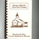 Recipes Relived Past And Present Cookbook Regional Methodist Church New York Bernards