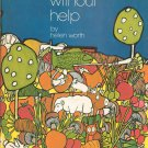 Hostess Without Help Cookbook By Helen Worth 1971 Hard Cover