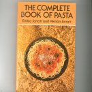 The Complete Book Of Pasta Cookbook By Enrica & Vernon Jarratt 0486235610