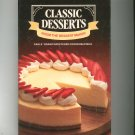 Classic Desserts From The Dessert Maker Cookbook Eagle Condensed Milk 1984 Hard Cover