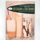 Good Housekeeping's Book Of Ice Creams & Cool Drinks Cookbook Vintage 1958 #17