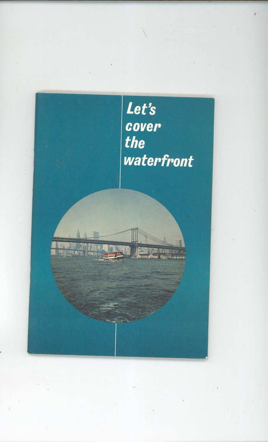 Vintage Let's Cover The Waterfront Travel Guide / Brochure 1964 New York Circle Line Sightseeing