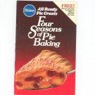 Pillsbury Four Seasons Of Pie Baking Cookbook All Ready Pie Crusts 1988