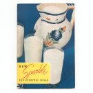 Vintage New Sparkle For Everyday Meals Cookbook By New York State Milk 1930's