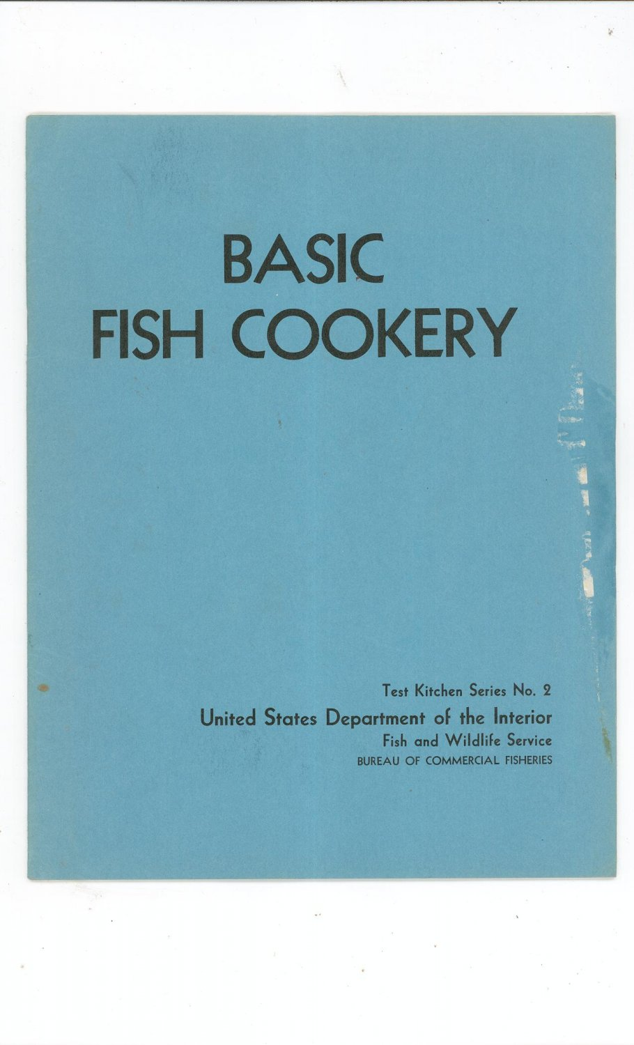 Basic Fish Cookery Cookbook & Guide By US Department Interior Series Number 2 1964 Vintage