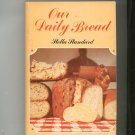 Our Daily Bread Cookbook By Stella Standard Hard Cover