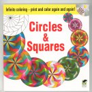 Infinite Coloring Circles & Squares With CD 048647335x