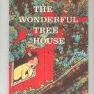 The Wonderful Tree House by Harold Longman Vintage 1962