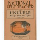 National Self Teacher For Ukulele Banjo Uke Or Tiple Vintage Chart Music Publishing