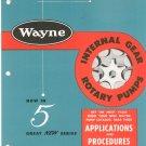 Wayne Internal Gear Rotary Pumps Catalog / Brochure Vintage 1954