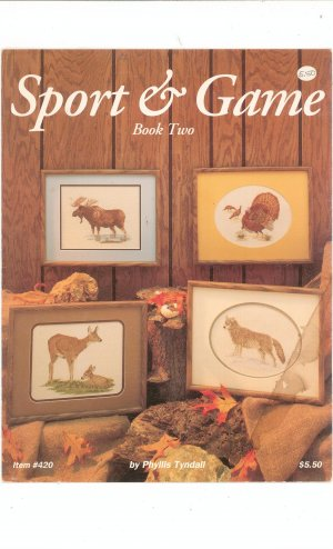 Sport & Game Book Two by Phyllis Tyndall Item #420 Cross Stitch