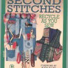 Second Stitches by Susan Parker Recycle As You Sew 0801984769
