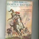 The Real Book About Famous Battles by Fred Reinfeld Vintage Hard Cover With Dust Jacket