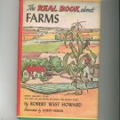 The Real Book About Farms by Robert West Howard Vintage Hard Cover With Dust Jacket