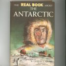 The Real Book About The Antarctic by Charles Strong Vintage Hard Cover With Dust Jacket
