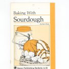 Baking With Sourdough Cookbook by Sara Pitzer Storey Publishing A-50