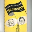 Singable Songs For Children Number 2 Vintage 1962