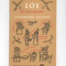 101 All Time Favorite Cranberry Recipes Cookbook by Ocean Spray Kitchen Vintage