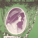 I Gave You Up Just Before You Threw Me Down Vintage Sheet Music Waterson Berlin & Snyder Co.