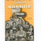 Get The Most Out Of Your Sunbeam Mixmaster Cookbook And Manual With Price List Vintage