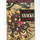 500 Snacks Ideas For Entertaining #1 Cookbook Vintage 1952 Culinary Arts Institute