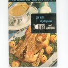 Vintage 250 Poultry And Game Bird Recipes Cookbook Culinary Arts Encyclopedia Of Cooking 4 1953