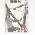 Vintage Boy Scouts Of America Pioneering Merit Badge Series Book 1967 First Edition ? BSA