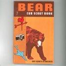 Vintage Bear Cub Scout Book Boy Scouts Of America 1977  0839532318