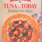 Star Kist Tuna For Today Cookbook Tempting New Ideas 0785308792 First Edition