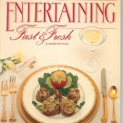 Entertaining Fast & Fresh Cookbook By Susan Mitchell 0824930371