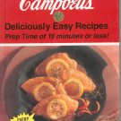 Campbell's Deliciously Easy Recipes Cookbook Hard Cover 1561738913