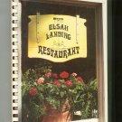 The Elsah Landing Restaurant Cookbook Hard Cover 0960615008