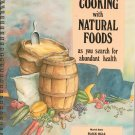 Cooking With Natural Foods Cookbook Muriel Beltz Black Hills 0912145153