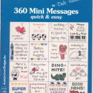 360 Mini Messages Quick & Easy by Dale Burdett Beginners Book One Cross Stitch DB-7136