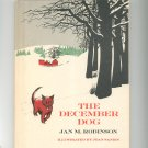 The December Dog by Jan Robinson Hard Cover Vintage Children's Book