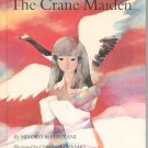 The Crane Maiden by Miyoko Matsutani Hard Cover Vintage Children's Book