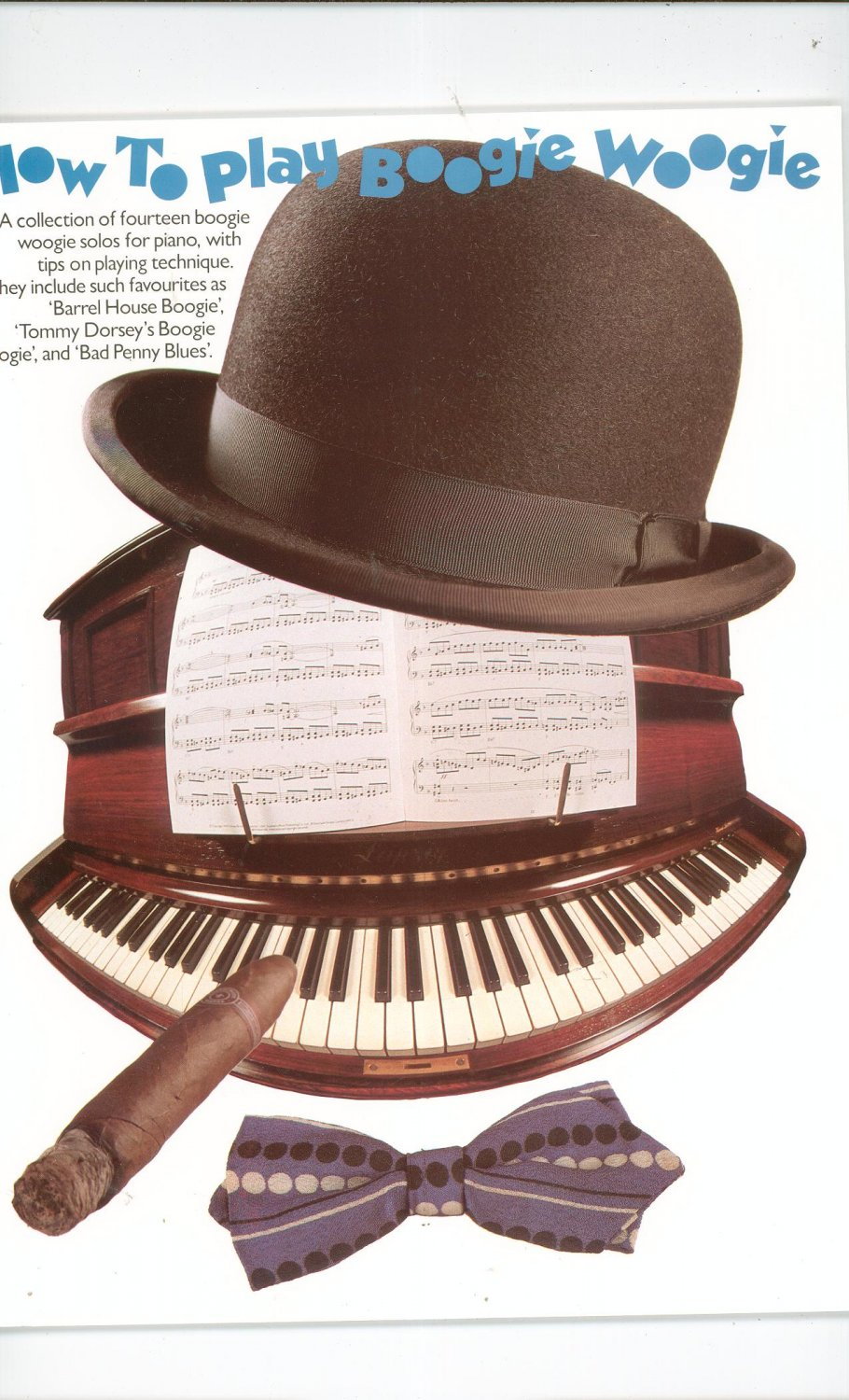 How To Play The Boogie Woogie Solos For Piano 0711903263