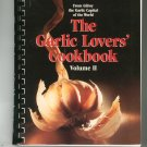The Garlic Lovers Volume 2 Cookbook 0890874247 From Gilroy