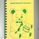 Laird School Is Cookin' Cookbook Regional Arizona 1986
