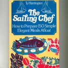 The Sailing Chef Cookbook by Ty Harrington 0802705820 First Edition