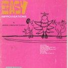 Easy Improvisations All Organ by Virginia Carrington Thomas Series 36