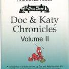 The Green Thumb Doc & Katy Chronicles Volume II Gardening Book Abraham 2003