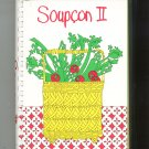 Soupcon II Cookbook More Seasonal Samplings From Junior League of Chicago 096116221X