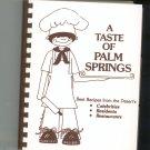 A Taste Of Palm Springs Cookbook Celebrities Residents Restaurants Regional Desert Hospital