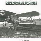 Dependable Engines by Mark Sullivan Hard Cover Pratt & Whitney 9781563479571