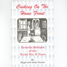 Cooking On The Home Front Cookbook World War II Years Hugh & Judy Gowan