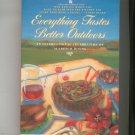 Everything Tastes Better Outdoors Cookbook Roden Alfresco Dining 0671732633