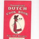 Pennsylvania Dutch Cookbook Fine Old Recipes Vintage Culinary Arts Press