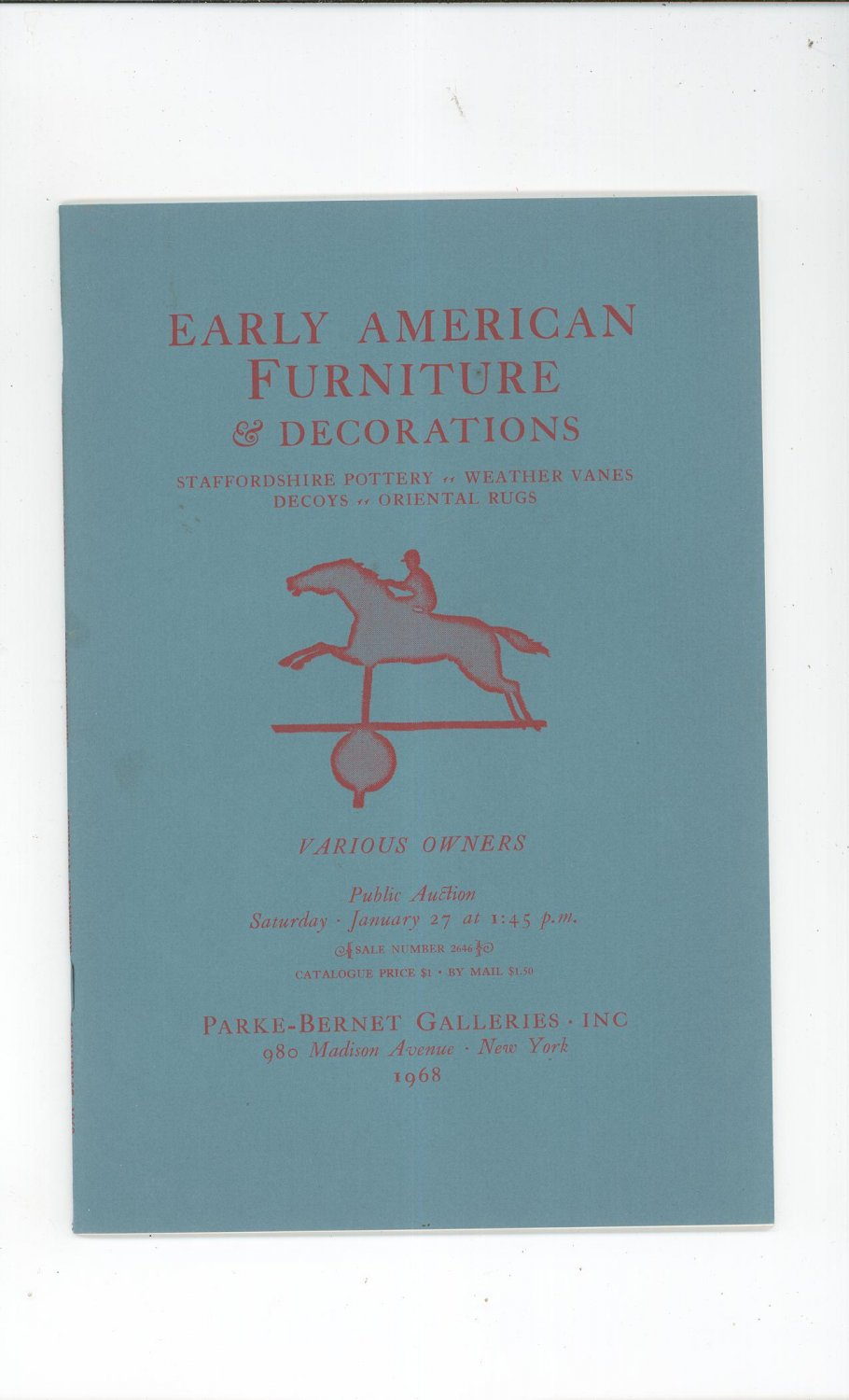 Parke Bernet Galleries furniture Weather Vanes Decoys Rugs Pottery Catalog Janurary 1968 2646