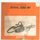 Stihl 020 AV Instruction Owners Manual Chainsaw